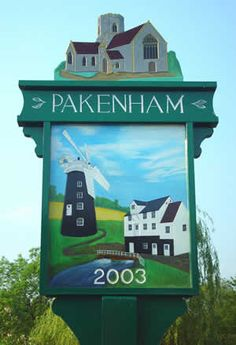 The genuine Pakenham Village in Suffolk UK web site for local news, events, classified Pub Signs, Shop Signs, Suffolk Coast, Norfolk England, Tally Ho, English Village, Kingdom Of Great Britain, My Kind Of Town, Windmills