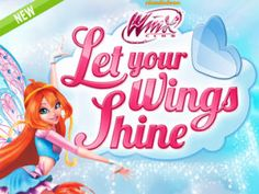 Winx Club: Let Your Wings Shine