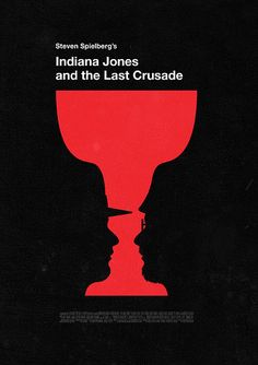 Indiana Jones and the Last Crusade by Olly Moss. Olly Moss is still my favorite. He's brilliant. Have a huge crush.on him.
