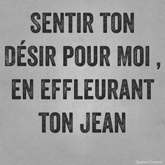 Feel your desire for me, touching your jeans. Wisdom Scripture, Words Of Encouragement, Love Quotes For Him Romantic, Passion Quotes, Love Text, Wonder Quotes, French Quotes, Quote Creator, Hope Quotes