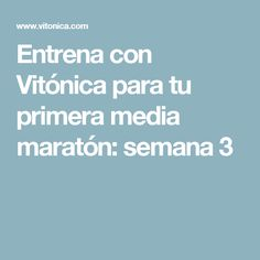 Entrena con Vitónica para tu primera media maratón: semana 3