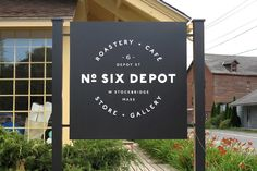 Six Depot Sign