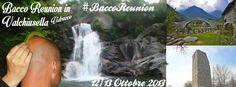 #baccoreunion Valchiusella 12-13 Ottobre 2013 La Locandina