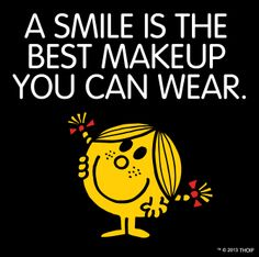A smile is the best makeup you can wear, say Little Miss Sunshine.