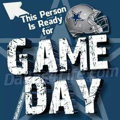 Dallas Cowboys - IT'S GAME DAY!!!