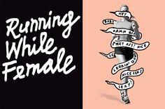 Running While Female