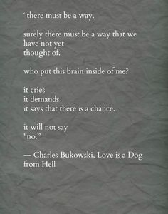 57 Best Bukowski Images Words Beautiful Words Thoughts