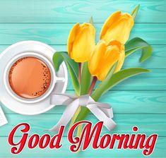 best  good morning tea pic Good Morning Gift, Good Morning Coffee Images, Free Good Morning Images, Good Morning Flowers, Good Morning Quotes, Happy Day, Friends, Blouse, Design