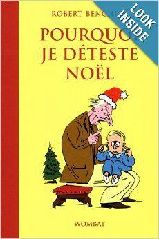 pourquoi je déteste Noël: Benchley/Robert