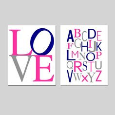 Alphabet LOVE - Set of Two 11x14 Prints - Kids Wall Art - Nursery Decor - Choose Your Colors - Shown in Hot Pink, Navy Blue, Gray by Tessyla on Etsy https://www.etsy.com/listing/162295698/alphabet-love-set-of-two-11x14-prints