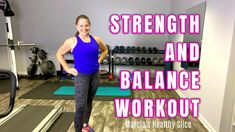 Strength and Balance Workout Healthy Slice, Printable Workouts, Muscle Mass, Strength, Blog, Blogging