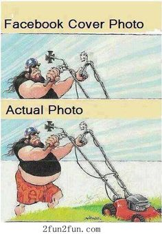 Facebook cover photo and actual photo | this is hilarious and oh so accurate Hahahaaaa
