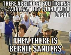 And then there is #BernieSanders  #FeelTheBern #Union #Bernie2016