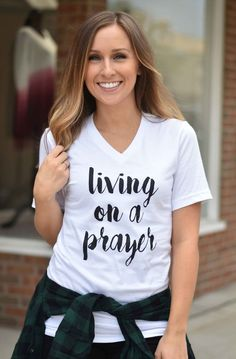 Living On A Prayer Tee | Lane 201 Boutique