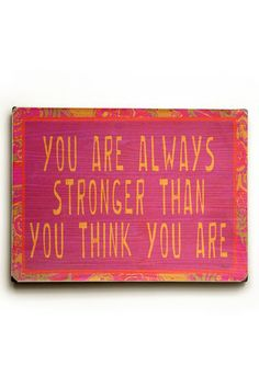 You Are Always Stronger Wood Wall Art by ArteHouse on @HauteLook