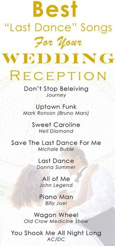 Perfect Wedding Songs For Each Part Of Your Big Day Last Dance
