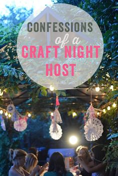 Confessions of a Ladies Craft Night Host How to give moms the best crafty night out with their friends Girls Night Crafts, Crafts For Girls, Craft Day, Craft Night, Adult Crafts, Toddler Crafts, Summer Crafts, Fun Crafts, Party Crafts