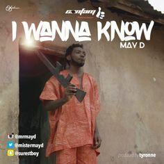 May D – I Wanna Know