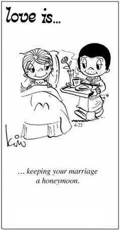 ...keeping your marriage a honeymoon.