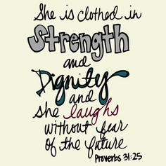 My fav part of Proverbs 31. This will be painted in my portion of the closet.