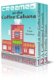 Creamed at the Coffee Cabana by [Barker, Constance]