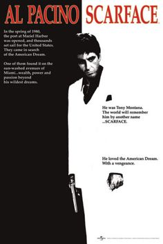 Scarface. Directed by Brian De Palma. Released in 1983.