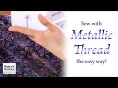 Nancy Zieman and the Absolute Best Way to Sew with Metallic Thread - Sew, What's New?
