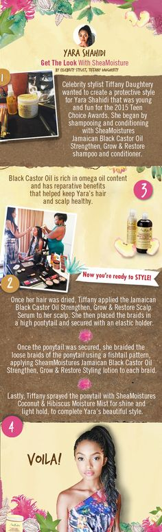 "Yara Shahidi, star of ""Blackish"", rocked the 2015 Teen Choice Awards red carpet with a beautiful protective style, created by celebrity hair stylist Tiffany Daugherty with SheaMoisture's award-winning haircare. Re-create this style with our step-by-step."