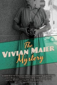 The Vivian Maier Mystery (2013)