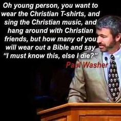 This man will make you pause to think. Christian Friends, Christian Life, Christian Quotes, Bible Verses Quotes, Faith Quotes, Scriptures, Paul Washer Quotes, Cool Words, Wise Words