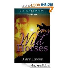 On sale today for $0.99: Wild Horses by D'Ann Lindun, 196 pages, 4.5 stars, 23 reviews. (Please LIKE and REPIN if you love daily deal #Kindle eBooks like this.)