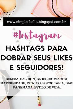 Hashtags para ganhar mais likes e seguidores no Instagram