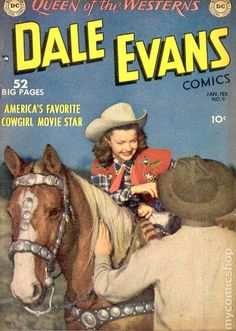 The Queen of the Wild West (and at DC without Roy) Old Comic Books, Comic Book Covers, Alex Toth, Dale Evans, Comic Boards, Western Comics, Old Comics, Vintage Magazines, Golden Age