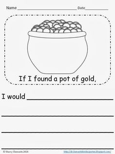 If I found a Pot of Gold...Writing FREEBIE!