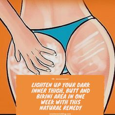 Skincare: Lighten up your dark inner thigh, butt and bikini area in one week with this home remedy Remedies For Glowing Skin, Beauty Tips For Glowing Skin, Dark Neck Remedies, Beauty Skin, Natural Remedies, Whitening Bikini Area, Dark Bikini Area, Lighten Inner Thighs, Lighten Skin