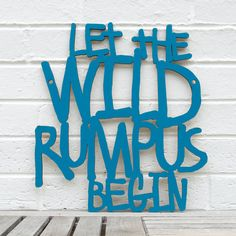 Let the Wild Rumpus Begin (Maurice Sendak, Where the Wild Things Are). $44.00, via Etsy.