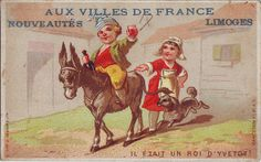 CHROMO AUX VILLES DE FRANCE LIMOGES - IT ETAIT UN ROI D'YVETOT - BOY ON A DONKEY HOLDING GLASS AND BOTTLE OF WINE.     Courtesy: Patrick Marks. St Andrews, Scotland.
