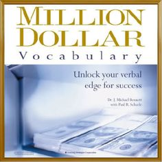 The Audio Book and eBook: Million Dollar Vocabulary: Unlock Your Verbal Edge For Success by Dr.