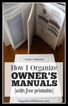 How I Organize Owner's Manuals {with free printables} This is such a smart system for organizing all those owner's manuals!! I love the free printable! It helped me so much!