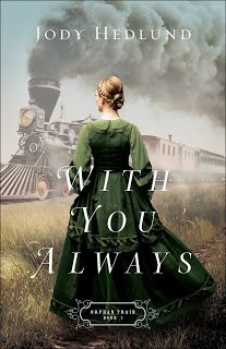 A Touch of Heaven: With You Always by Jody Hedlund - a book review