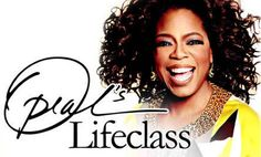 Oprah's Lifeclasses.  Don't knock it till you try it.  You'll be glued to the screen.  Trust me on this.  Good stuff.