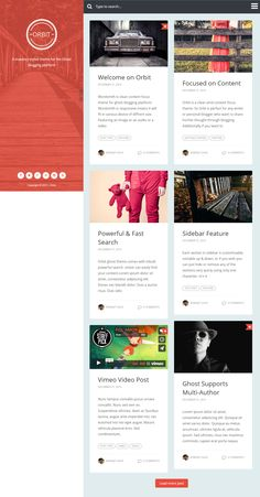 Orbit is Premium full Responsive Ghost Blog Theme. Retina Ready. Bootstrap Framework. Flat Design. Mailchimp. Google font. http://www.responsivemiracle.com/cms/orbit-premium-responsive-masonry-style-ghost-theme/
