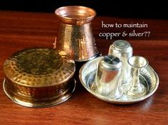 top 5 tips to maintain and clean silver and copper vessels with photos. easy and quick home remedies / ways to remove stains from silver and copper vessels.