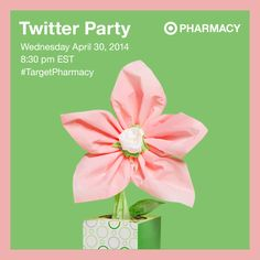Please join us for the Target Pharmacy Twitter Party. Date of twitter party is Wednesday April 30, 2014 at 8:30pm EST. Please be sure to follow @TARGETCANADA on twitter.  (image dimensions 754 x 754 pixels)