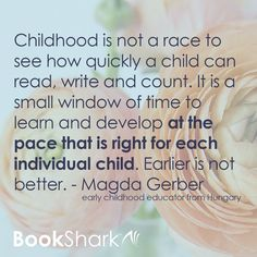 """Public school often feels like a race. By homeschooling, we can get off that race track and move at a natural pace, enjoying learning and savoring our family relationships. """"Childhood is not a race to see how quickly a child can read, write and count. I"""