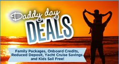 Daddy Day Deals!  Treat your Daddy to fun new memories