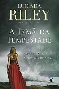 Livro A Irmã da Tempestade, de Lucinda Riley