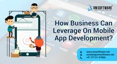 How Business Can Leverage On #Mobile #App #Development?