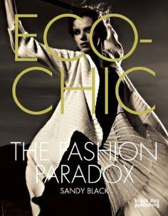 #fashiontakesaction Eco-chic: The Fashion Paradox
