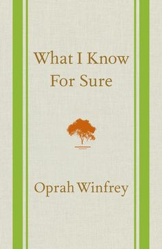 Oprah Winfrey's What I Know For Sure. This book just amazing. It makes me want to be a better me.
